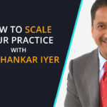 Scale Your Practice