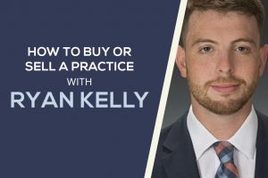 How to Buy or Sell a Dental Practice