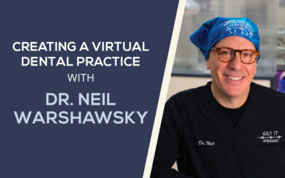 Creating a Virtual Practice with Dr. Neil Warshawsky