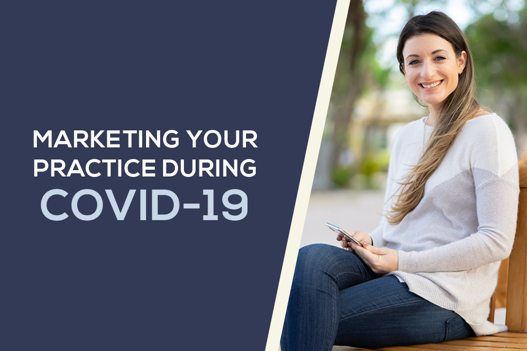 marketing your dental practice during COVID 19